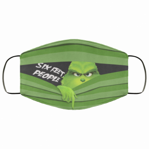 Grinch Six Feet People Cloth Face Mask