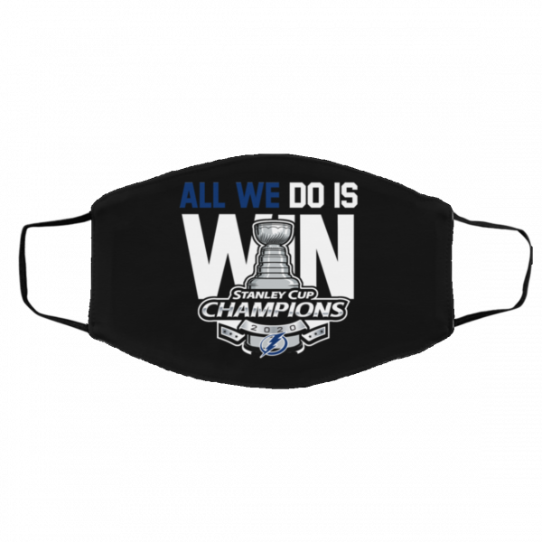 Tampa Bay Lightning Stanley Cup Champions All We Do Is Win Face Mask