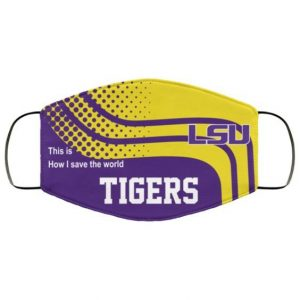 lsu-tigers-this-is-how-i-save-the-world-face-mask
