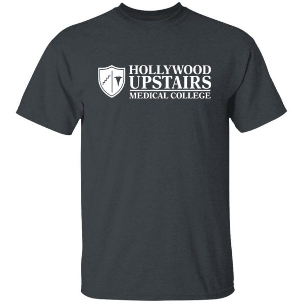 Dr. Nick's Hollywood Upstairs Medical College shirt