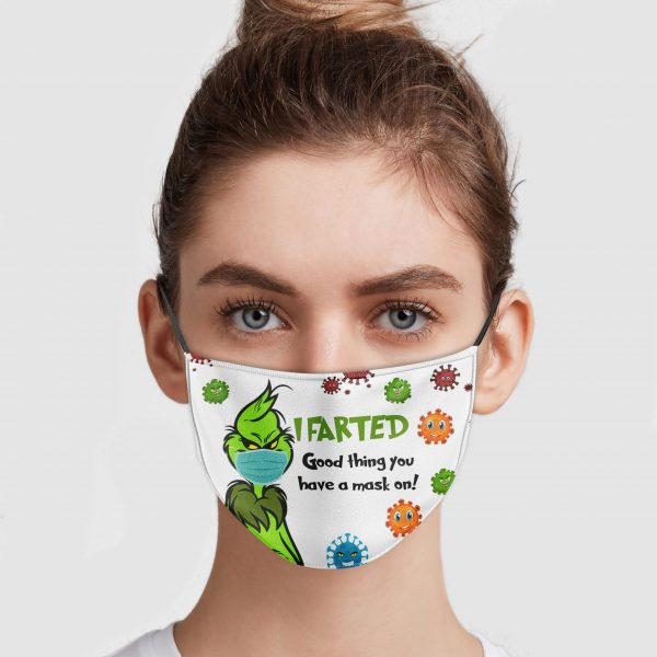 grinch-i-farted-good-thing-you-have-a-mask-on-face-mask