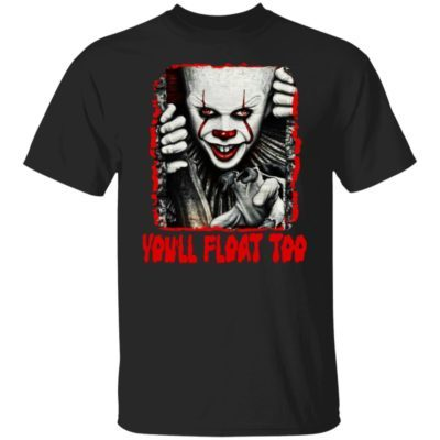 Pennywise You'll Float Too Shirt