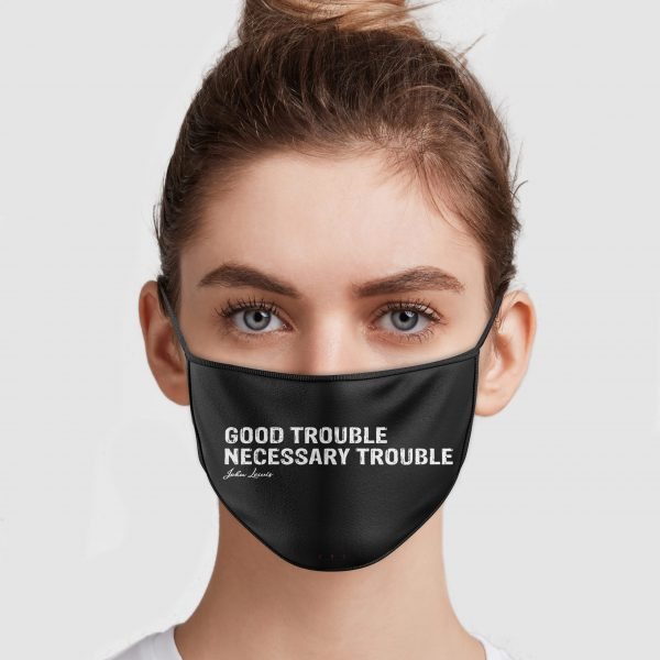 John Lewis Good Trouble Necessary Trouble Face Mask