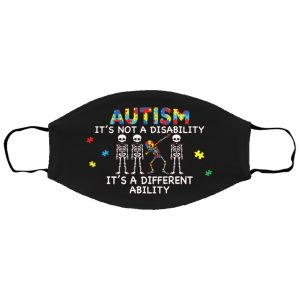 Autism It's Not A Disability It's A Different Ability Dab Face Mask