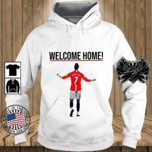 Welcome Home Manchester United Cristiano Ronaldo Hoodie