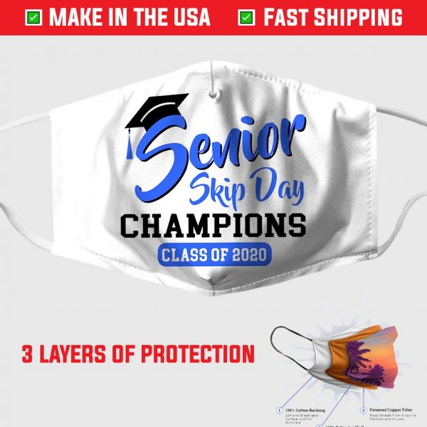 Senior Skip Day Champions Class Of 2020 Face Mask
