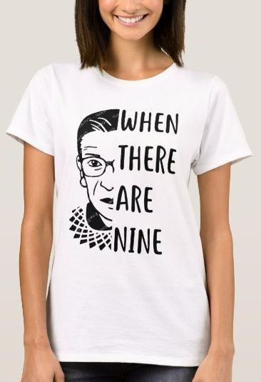 When There Are Nine RBG Shirt