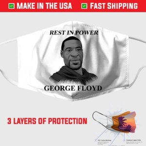 Rest In Power George Floyd Face Mask