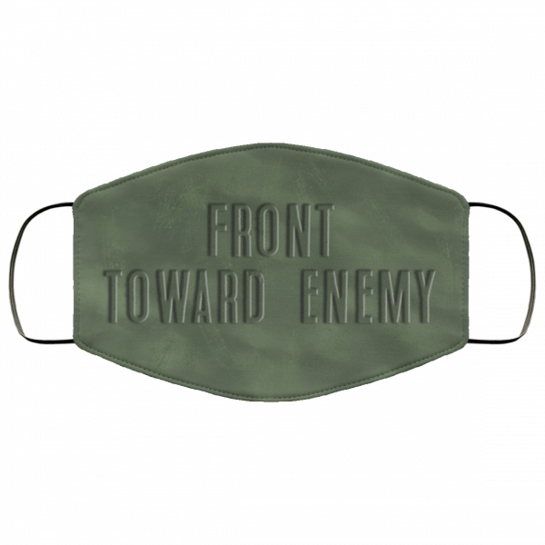 Army Front Toward Enemy Face Mask