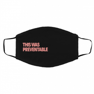 Crooked Merch This Was Preventable Face Mask