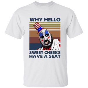 Retro Captain Spaulding Why Hello Sweet Cheeks Have A Seat Halloween