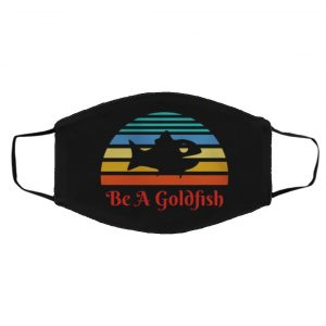 Ted Lasso Be A Goldfish Vintage Face Mask